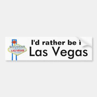 Je serais plutôt à Las Vegas Autocollant Pour Voiture