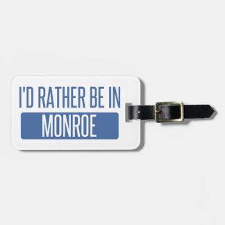 Je serais plutôt à Monroe Étiquette Pour Bagages