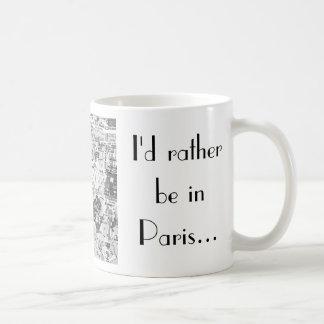 Je serais plutôt à Paris… Mug