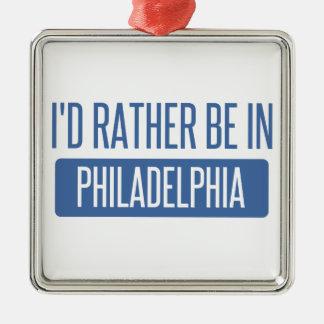 Je serais plutôt à Philadelphie Ornement Carré Argenté