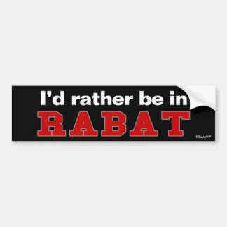 Je serais plutôt à Rabat Autocollant De Voiture