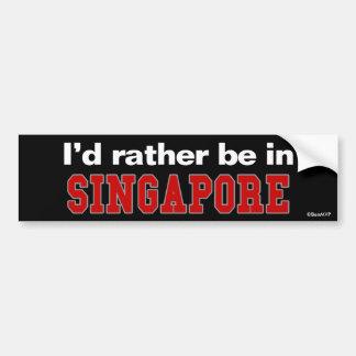 Je serais plutôt à Singapour Autocollant De Voiture