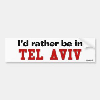 Je serais plutôt à Tel Aviv Autocollant Pour Voiture