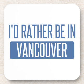 Je serais plutôt à Vancouver Dessous-de-verre
