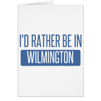 Je serais plutôt à Wilmington OR Carte De Vœux