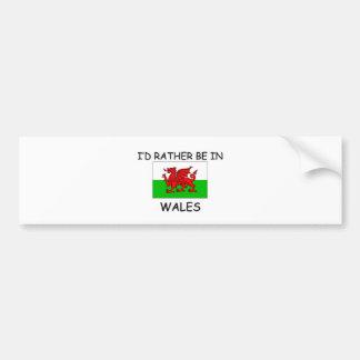 Je serais plutôt au Pays de Galles Autocollant Pour Voiture
