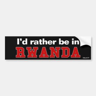 Je serais plutôt au Rwanda Autocollant Pour Voiture