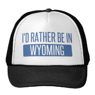 Je serais plutôt au Wyoming Casquette De Camionneur