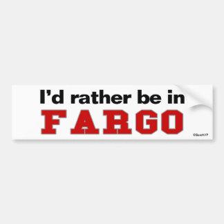 Je serais plutôt dans Fargo Autocollant Pour Voiture