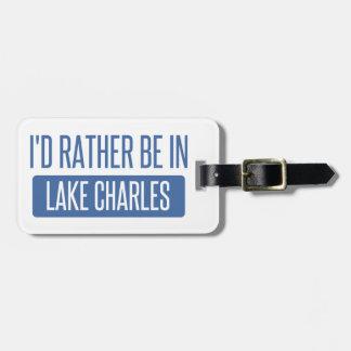 Je serais plutôt dans Lake Charles Étiquettes Bagages