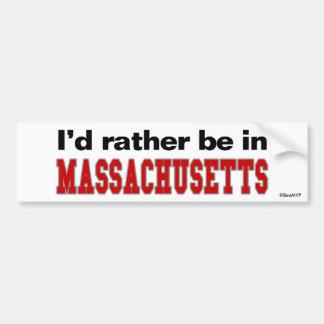 Je serais plutôt dans le Massachusetts Autocollant Pour Voiture