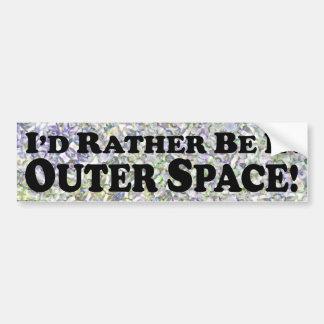 Je serais plutôt dans l'espace extra-atmosphérique autocollant pour voiture
