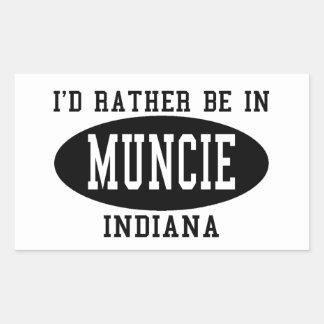 Je serais plutôt dans Muncie, Indiana Sticker Rectangulaire