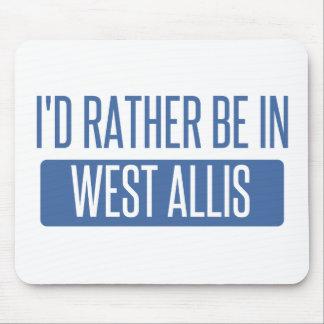 Je serais plutôt dans West Allis Tapis De Souris
