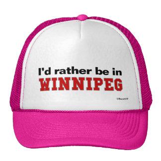Je serais plutôt dans Winnipeg Casquette
