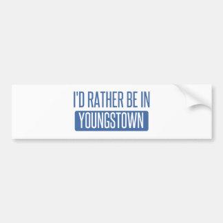 Je serais plutôt dans Youngstown Autocollant Pour Voiture