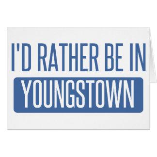 Je serais plutôt dans Youngstown Carte De Vœux