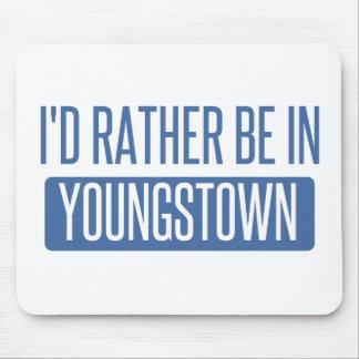 Je serais plutôt dans Youngstown Tapis De Souris