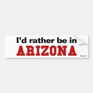 Je serais plutôt en Arizona Autocollant De Voiture
