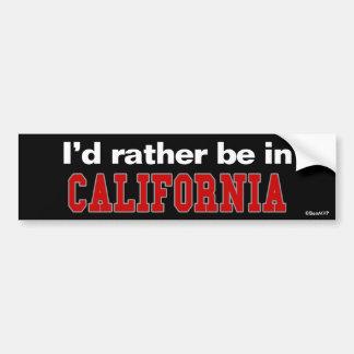 Je serais plutôt en Californie Autocollant Pour Voiture