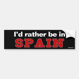 Je serais plutôt en Espagne Autocollant Pour Voiture