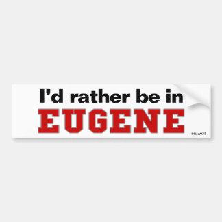 Je serais plutôt en Eugene Autocollant Pour Voiture