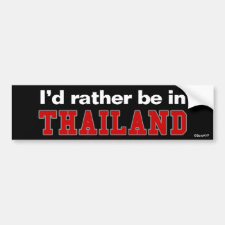 Je serais plutôt en Thaïlande Autocollant De Voiture