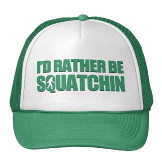 Je serais plutôt Squatchin Casquettes