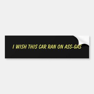 Je souhaite que cette voiture ait roulé sur l'âne- autocollant de voiture