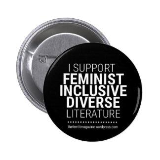 """""""Je soutiens littérature féministe/diverse/incluse Pin's"""