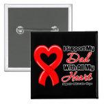 Je soutiens mon papa de tout mon coeur badge avec épingle