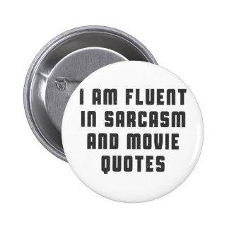 Je suis à l'aise dans des citations de sarcasme et badges