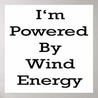 Je suis actionné par énergie éolienne affiche