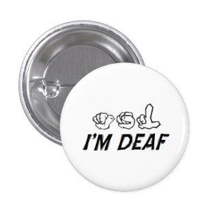 """""""Je suis"""" ASL sourd Badge"""