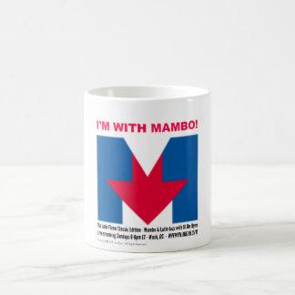 """""""Je suis avec la tasse de mambo"""""""