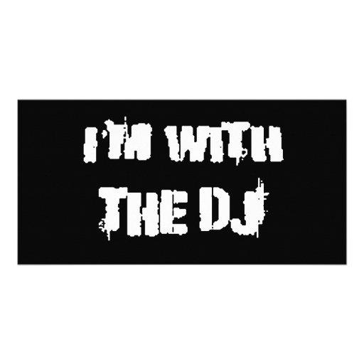 Je suis avec le DJ Cartes De Vœux Avec Photo