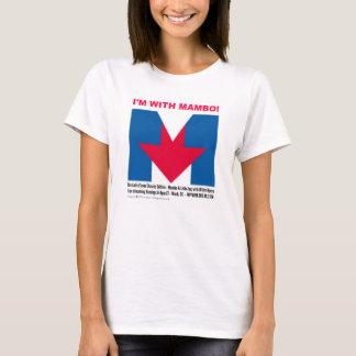 """""""Je suis avec le T-shirt de mambo"""""""