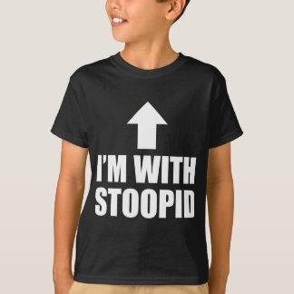 Je suis avec Stoopid T-shirts
