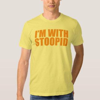 Je suis avec stupide t-shirt
