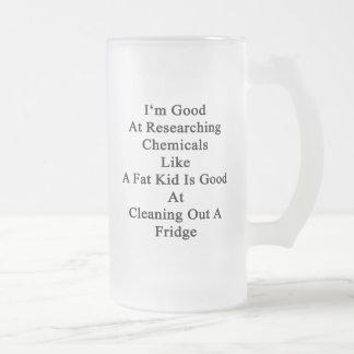 Je suis bon pour rechercher des produits chimiques mug en verre givré