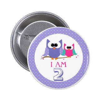 Je suis bouton mignon d'anniversaire de 2 hiboux pin's