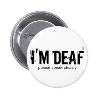 """Je suis"" bouton sourd Badge"