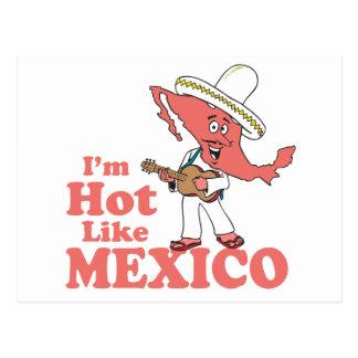 Je suis chaud comme le T-shirt du Mexique Cartes Postales