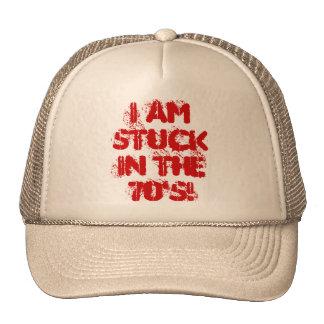 Je suis coincé pendant les années 70 ! casquettes