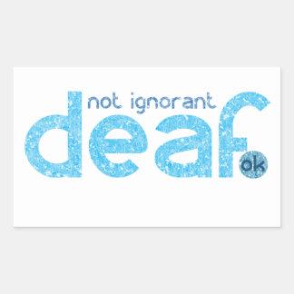 Je suis conscience non ignorante sourde sticker rectangulaire