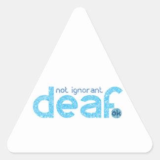 Je suis conscience non ignorante sourde sticker triangulaire