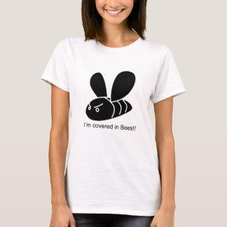 Je suis couvert dans les abeilles ! ! Eddie Izzard T-shirt