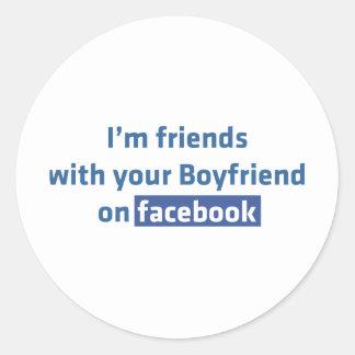 Je suis des amis avec votre ami sur le facebook autocollants ronds