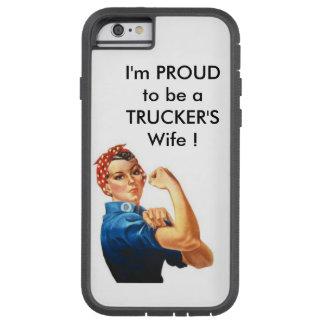 Je suis FIER d'être l'épouse d'un camionneur ! Coque Tough Xtreme iPhone 6