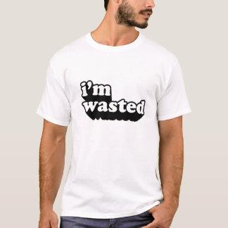 Je suis gaspillé t-shirt